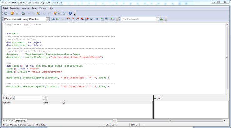 In OpenOffice oder LibreOffice ist ebenfalls ein BASIC-Dialekt zur Makro-Erstellung integriert.