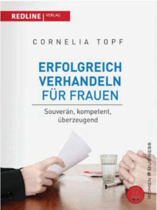 """""""Erfolgreich verhandeln für Frauen"""", Redline Verlag, München 2009, 19,90 Euro."""