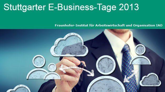 Die E-Business-Tage in Stuttgart werden vom Fraunofer IAO moderiert.