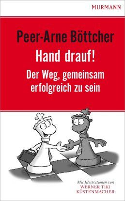 Peer-Arne Böttcher: Hand drauf! Murmann Verlag 2013; 24,90 Euro