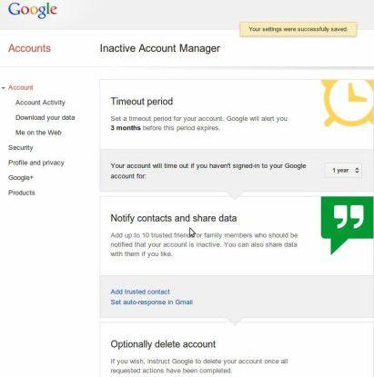 Mit dem Inactive Account Manager von Google können Sie festlegen, wer im Falle der Inaktivität Ihres Kontos benachrichtigt werden soll.