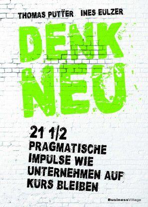 """""""Denk Neu"""" von Thomas Pütter und Ines Eulzer."""
