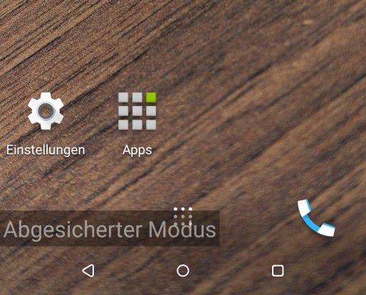 Im abgesicherten Modus (Safe Mode) werden nur die vorinstallierten Apps angezeigt.