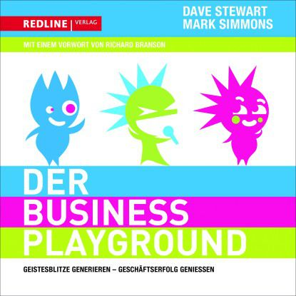 Dave Stewart/Mark Simmons: Der Business Playground. Redline Verlag, 2010