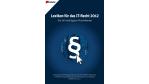 Nachschlagewerk für IT-Verantwortliche: Lexikon für das IT-Recht 2012