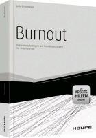 Vorbeugen hilft. 'Burnout' von Julia Scharnhorst zeigt anhand vieler Fallbeispiele erste Symptome auf, die hellhörig machen sollten.