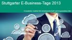 Social CRM und Social Recruiting: Stuttgarter E-Business-Tage - Foto: Fraunhofer IAO