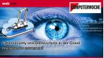 Geschäftskritische Daten: Sicherheit in der Cloud systematisch angehen