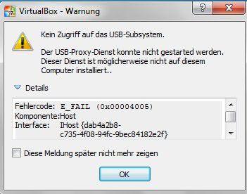 Warnung: Die Meldung weist auf einen USB-Treiberkonflikt hin, wenn VirtualBox auf einem Windows-Wirtsbetriebssystem mit AMD-CPU installiert ist.