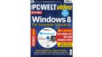 Neues Sonderheft: PC-WELT Windows 8 - Der komplette Videokurs - jetzt am Kiosk