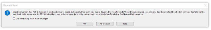 Durch einem Klick auf die Schaltfläche OK akzeptieren Sie, dass das Word-Dokument möglicherweise vom PDF-Original abweicht.