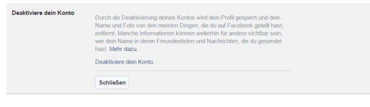 """Über den Bereich """"Deaktiviere Dein Konto"""" können Sie Ihr Konto in Facebook zeitweise deaktivieren und damit unsichtbar machen."""