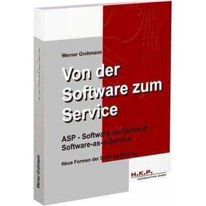 Von der Software zum Service: Das Buch stellt neue Formen der Software-Nutzung vor.